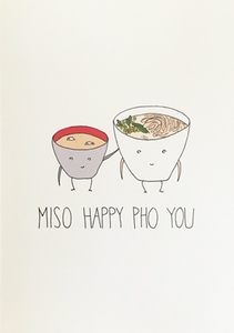 Miso Happy Pho You - Fineasslines Greeting Card - Ottawa, Canada