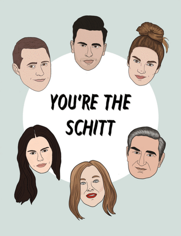 You're The Schitt Greeting Card