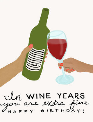 Wine Years - Slightly Stationery Greeting Card - Ottawa, Canada
