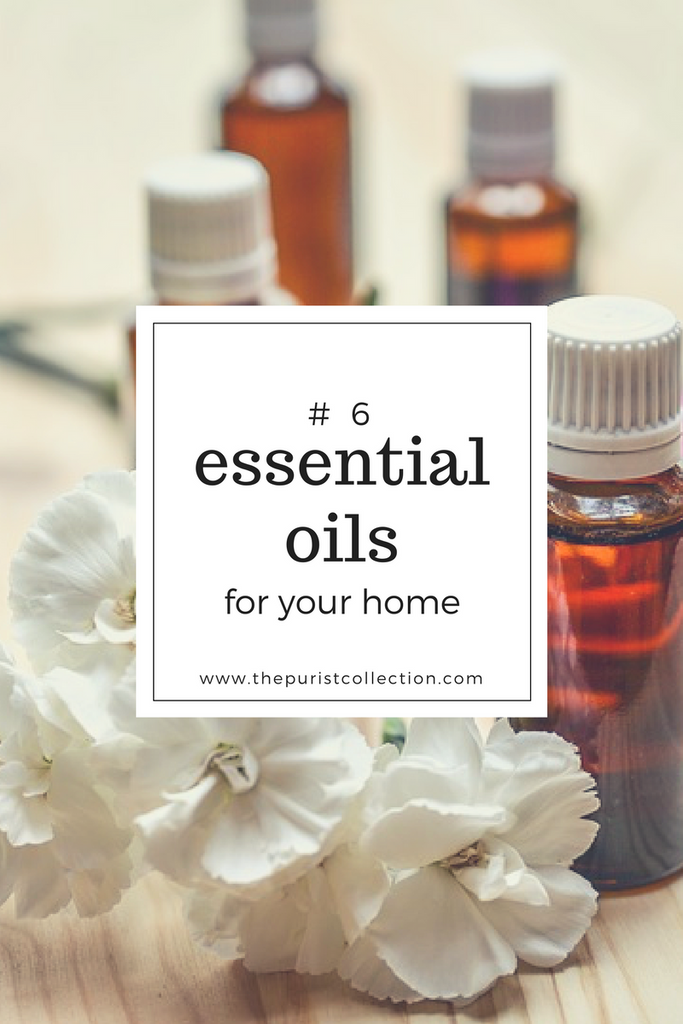 6 Essential Oils You Need at Home