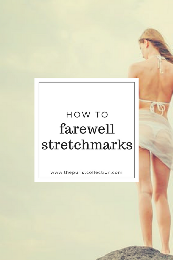 How to Farewell Your Stretch Marks!