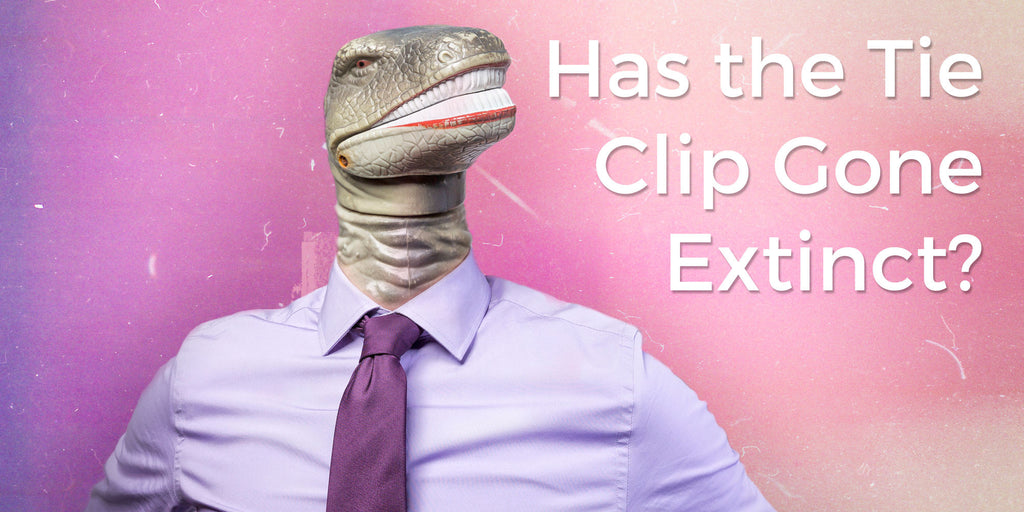 Has the Tie Clip Gone Extinct?