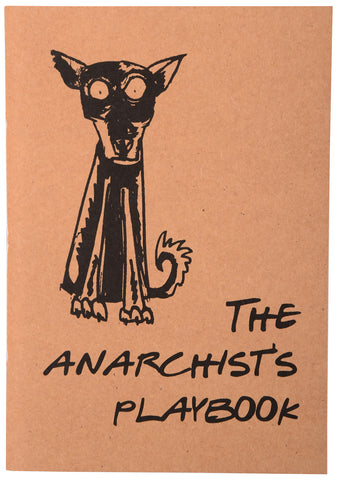 The Anarchist's Playbook