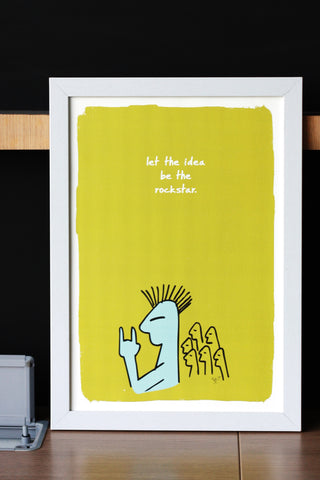 Let the Idea be the Rockstar - Poster