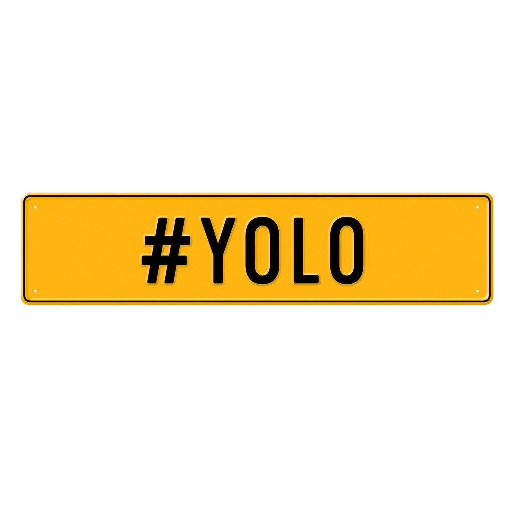 #YOLO - Metal Sign