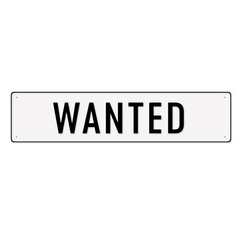 WANTED - Metal Sign