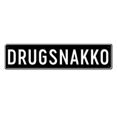 DRUGS NAKKO - Metal Sign