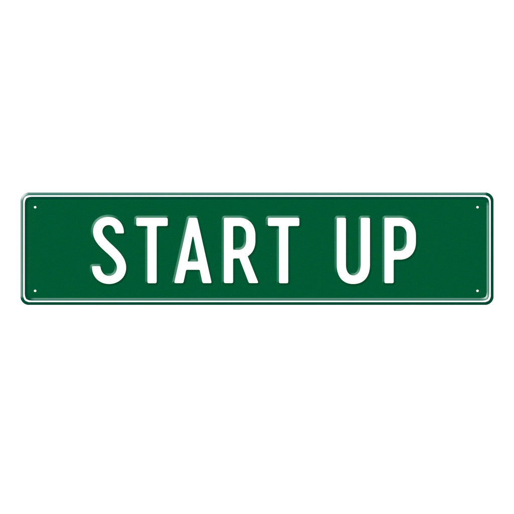 START UP - Metal Sign