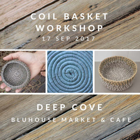 Natural Coil Basket Workshop - DEEP COVE 17th September