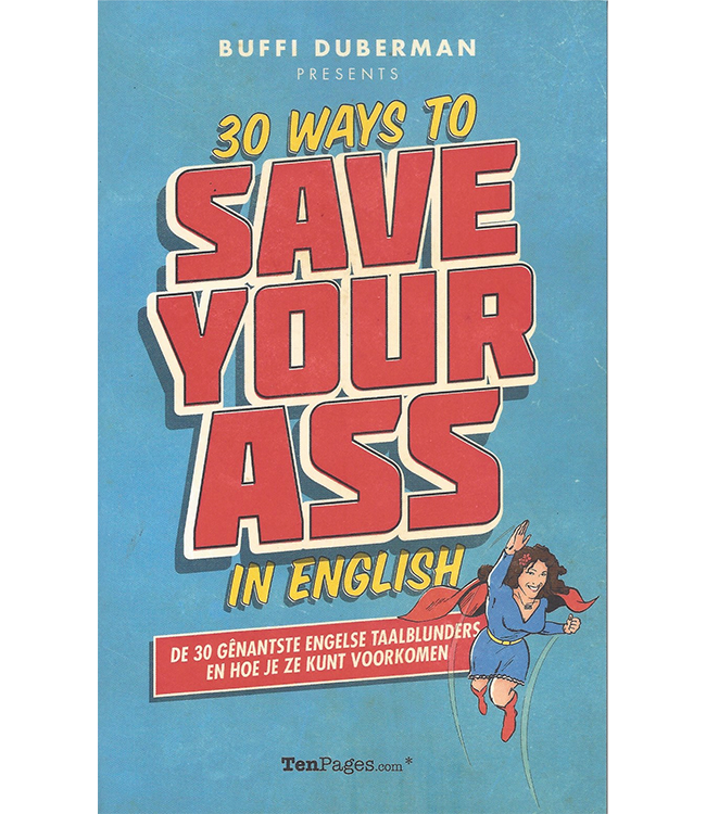 30 Ways to save your ass in English