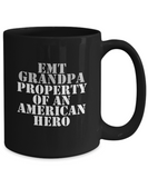 EMT - Grandpa - Property of an American Hero - Mug
