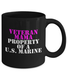 Military - Veteran Mama - Property of a U.S. Marine - Mug