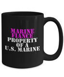 Military - Marine Fiance - Property of a U.S. Marine - Mug