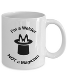 Welder - Not A Magician - Mug