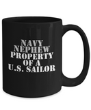 Military - Navy Nephew - Property of a U.S. Sailor - Mug