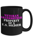 Military - Veteran Grandmother - Property of a U.S. Soldier - Mug