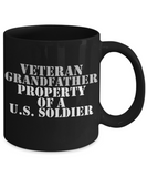 Military - Veteran Grandfather - Property of a U.S. Soldier - Mug
