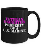Military - Veteran Daughter - Property of a U.S. Marine - Mug