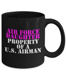 Military - Air Force Daughter - Property of a U.S. Airman - Mug