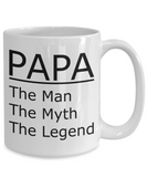 PAPA The Man The Myth The Legend Mug