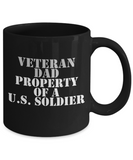 Military - Veteran Dad - Property of a U.S. Soldier - Mug