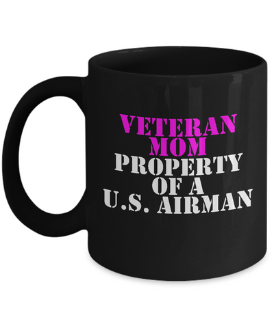Military - Veteran Mom - Property of a U.S. Airman - Mug