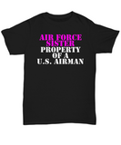 Military - Air Force Sister - Property of a U.S. Airman