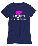 Military - Army Wife - Property of a U.S. Soldier