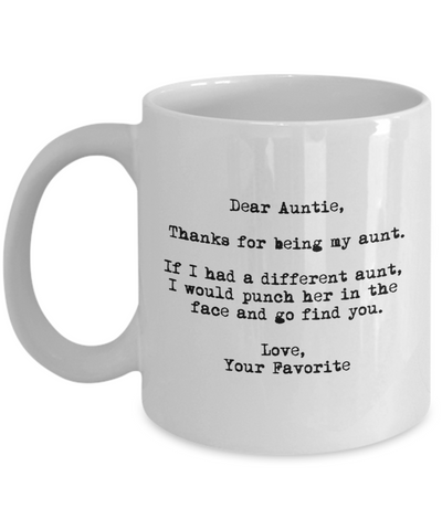 Dear Auntie Punched in the Face Mug