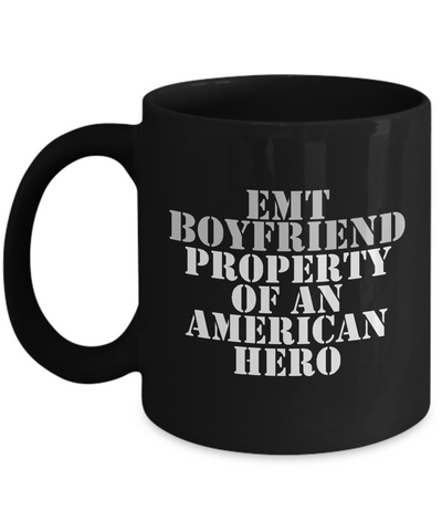 EMT - Boyfriend - Property of an American Hero - Mug