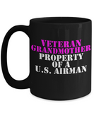 Military - Veteran Grandmother - Property of a U.S. Airman - Mug