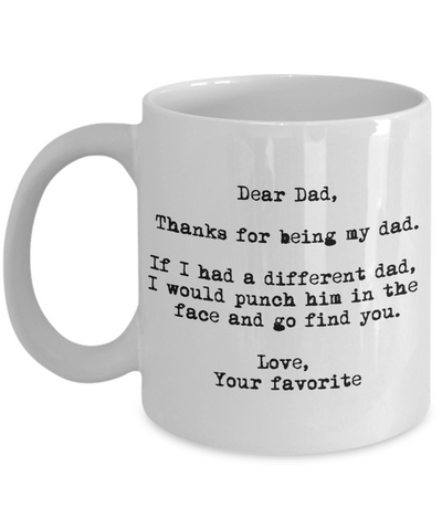 Dear Dad - Punch Him In The Face Mug
