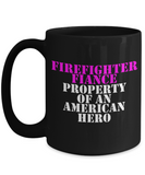 Firefighter - Fiance - Property of an American Hero - Mug
