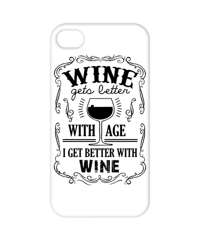 Wine Gets Better With Age, I Get Better With WINE! Mobile Covers
