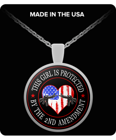 2nd Amendment - This Girl Is Protected By The 2nd Amendment - Necklace
