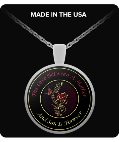 C. Moms - The Love Between A Mother and Son Is Forever! - Necklace