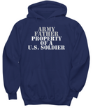Military - Army Father - Property of a U.S. Soldier