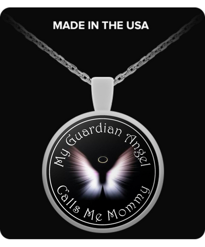 AB. Guardian Angels - My Guardian Angel Calls Me Mommy - Round Necklace