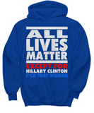 All Lives Matter - Except For Hillary Clinton