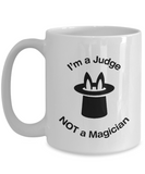 Judge - Not A Magician - Mug