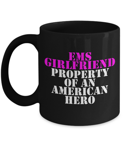 EMS - Girlfriend - Property of an American Hero - Mug