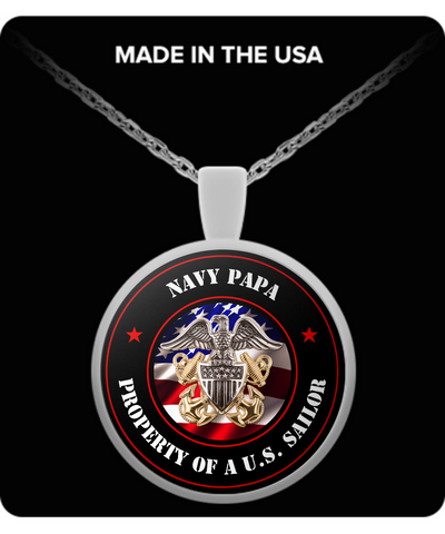 Military - Navy Papa - Property of a U.S. Sailor - Necklace