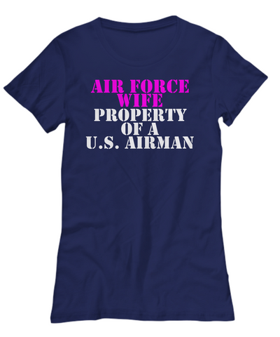 Military - Air Force Wife - Property of a U.S. Airman
