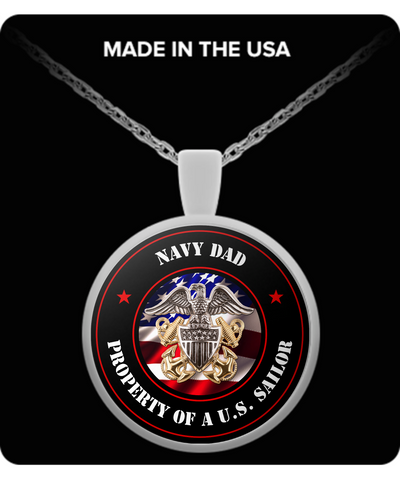 Military - Navy Dad - Property of a U.S. Sailor - Necklace