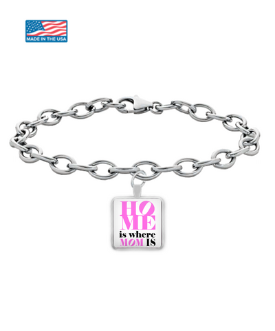Moms - Home is where Mom is! - Bracelet
