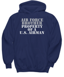 Military - Air Force Brother - Property of a U.S. Airman