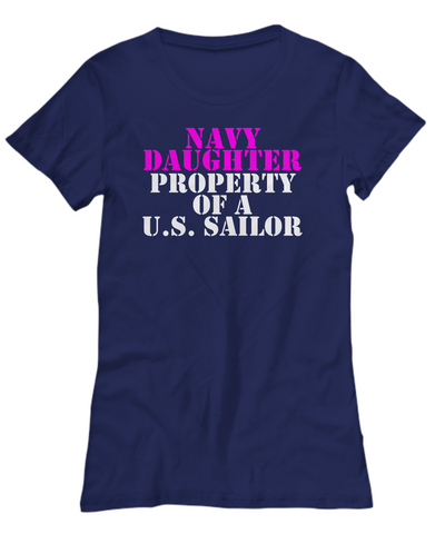 Military - Navy Daughter - Property of a U.S. Sailor