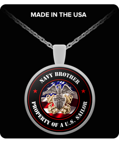 Military - Navy Brother - Property of a U.S. Sailor - Necklace