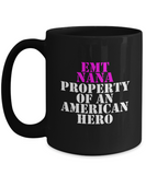 EMT - Nana - Property of an American Hero - Mug