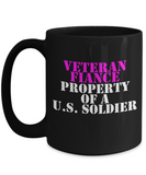 Military - Veteran Fiance - Property of a U.S. Soldier - Mug